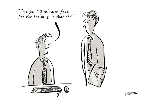Cartoon showing a guy asking if the training can be done in 10 minutes