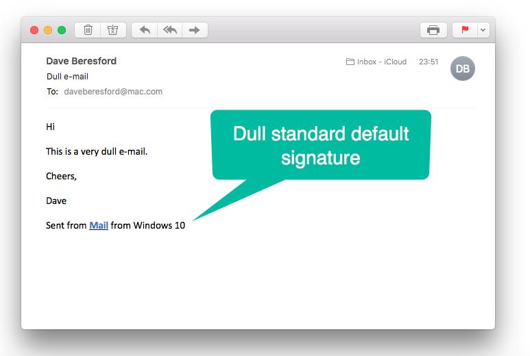 A very dull standard e-mail signature